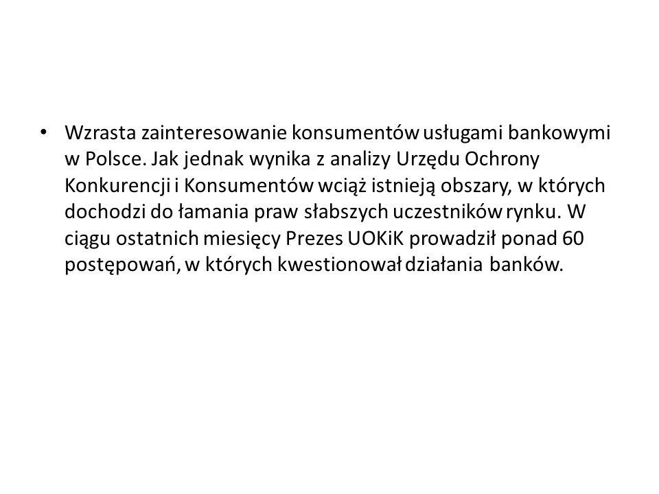 Wzrasta zainteresowanie konsumentów usługami bankowymi w Polsce