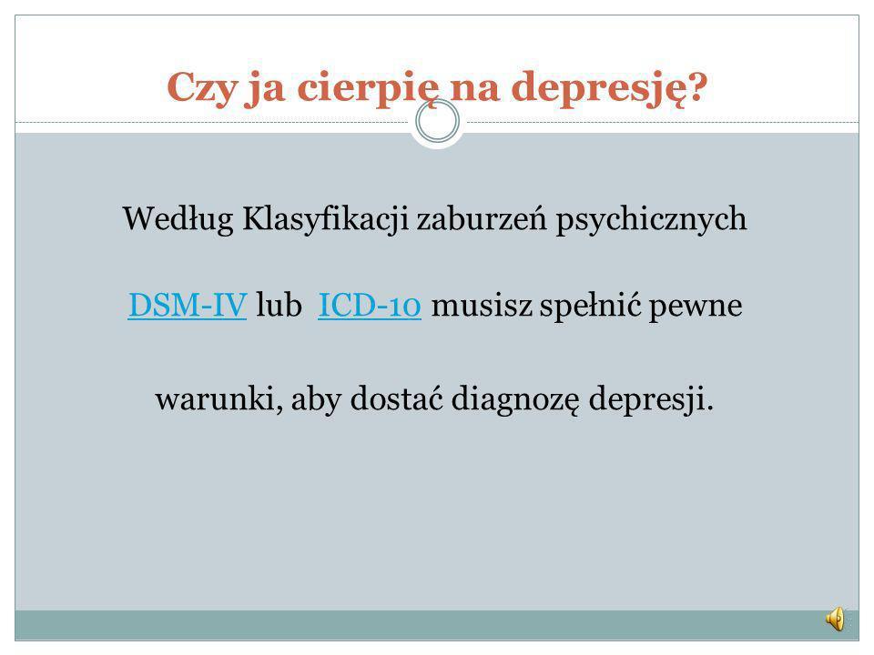 Czy ja cierpię na depresję