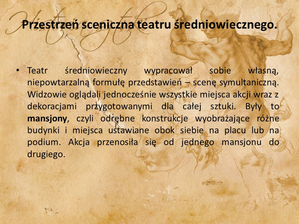Przestrzeń sceniczna teatru średniowiecznego.