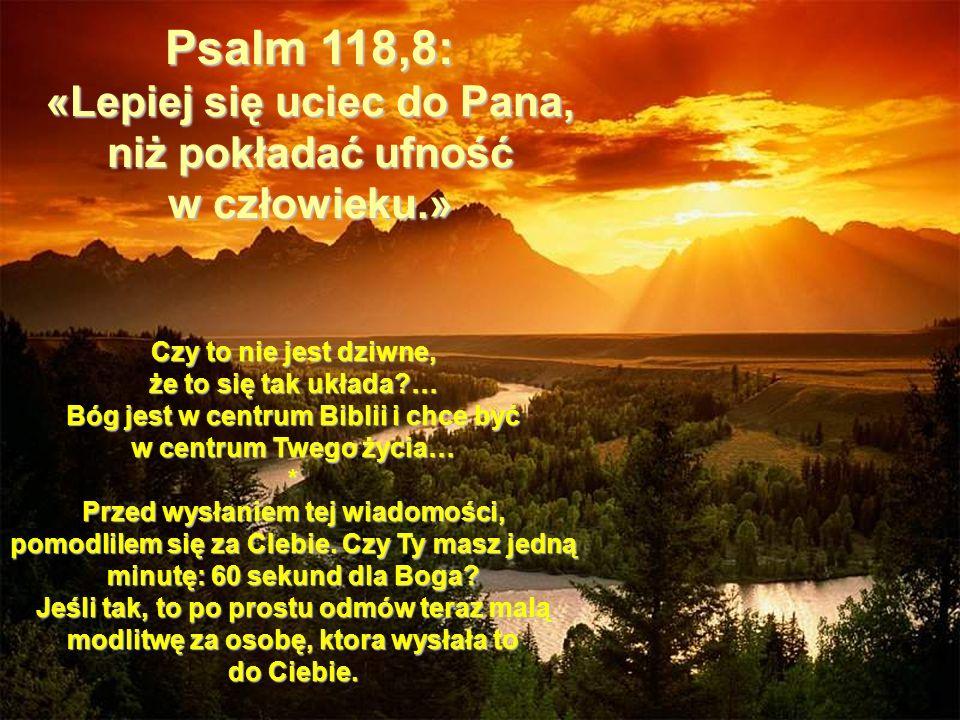 Bóg jest w centrum Biblii i chce być