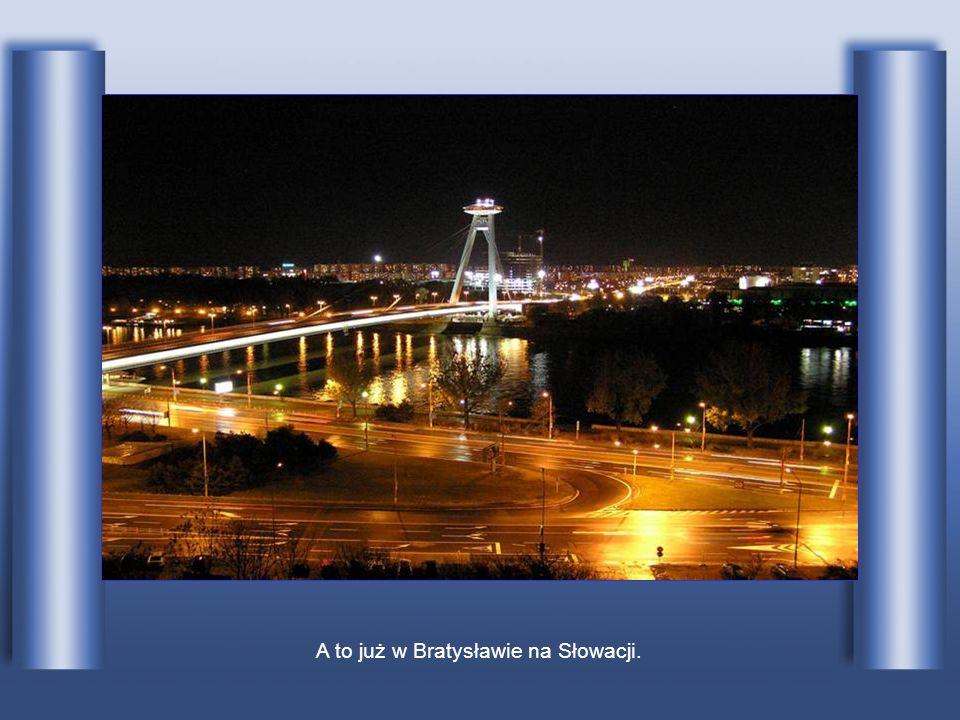 A to już w Bratysławie na Słowacji.