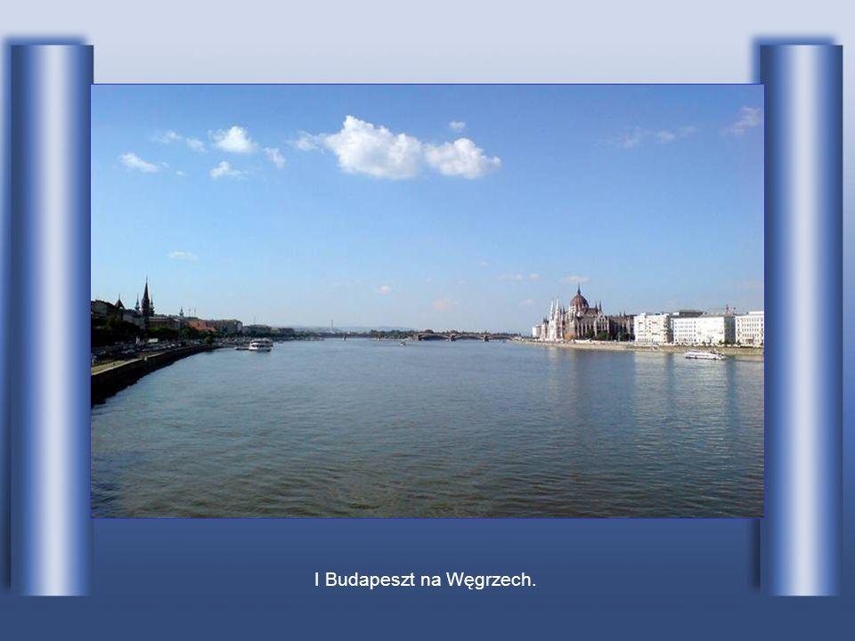 I Budapeszt na Węgrzech.
