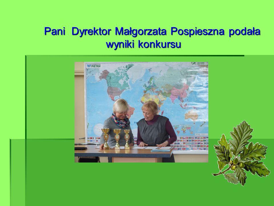 Pani Dyrektor Małgorzata Pospieszna podała wyniki konkursu