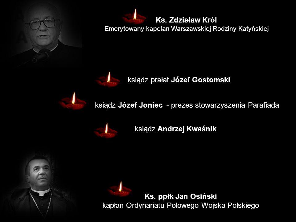 Ks. Zdzisław Król Ks. ppłk Jan Osiński