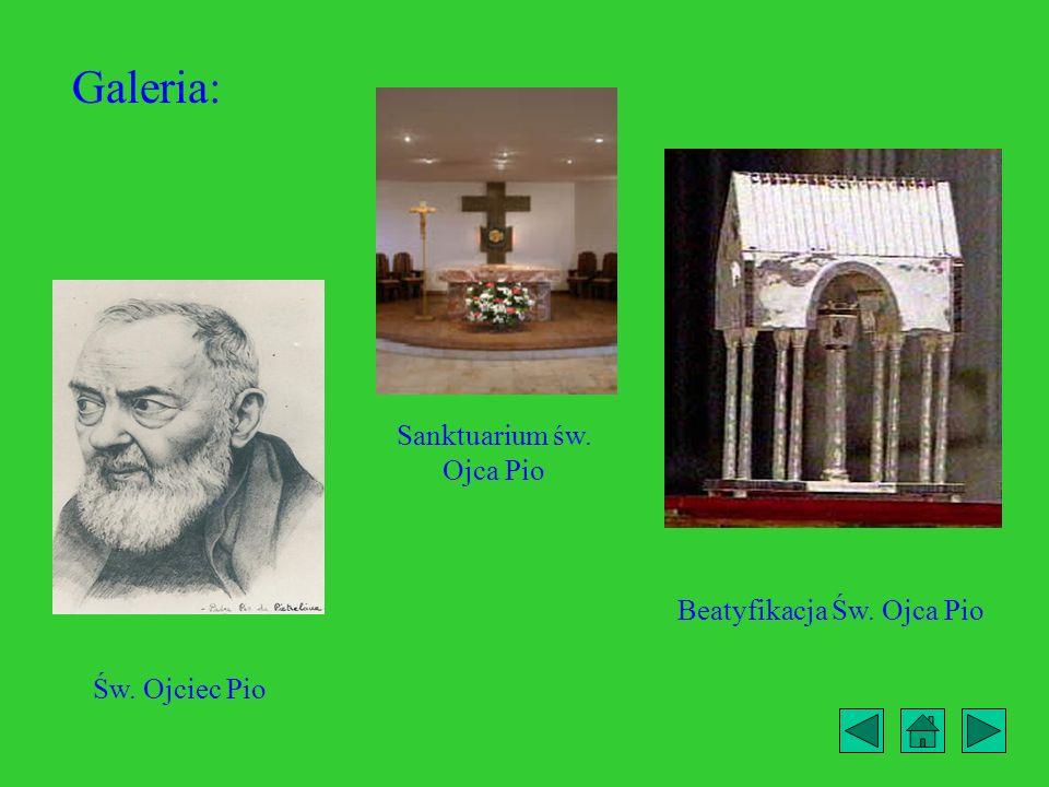 Galeria: Sanktuarium św. Ojca Pio Beatyfikacja Św. Ojca Pio