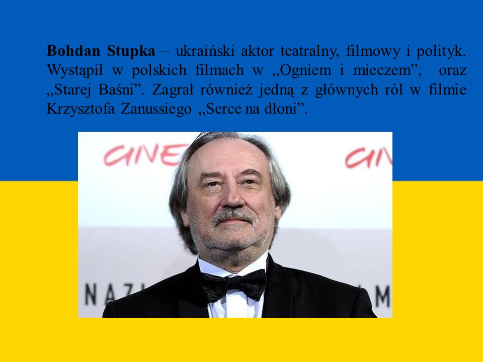 Bohdan Stupka – ukraiński aktor teatralny, filmowy i polityk