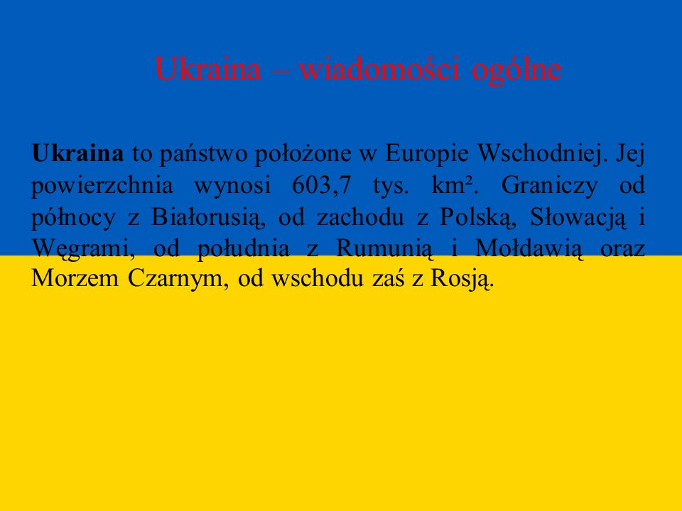 Ukraina – wiadomości ogólne