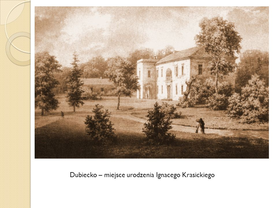 Dubiecko – miejsce urodzenia Ignacego Krasickiego