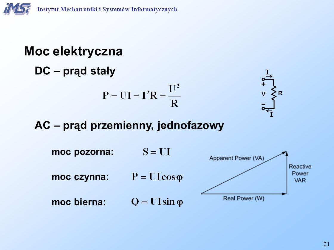Moc elektryczna DC – prąd stały AC – prąd przemienny, jednofazowy
