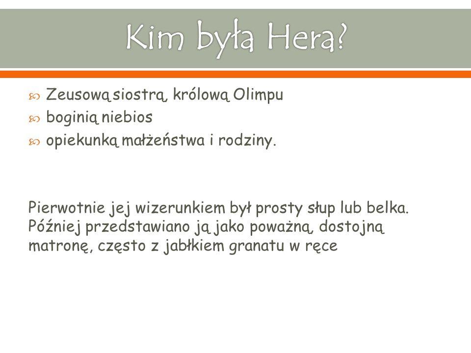 Kim była Hera Zeusową siostrą, królową Olimpu boginią niebios