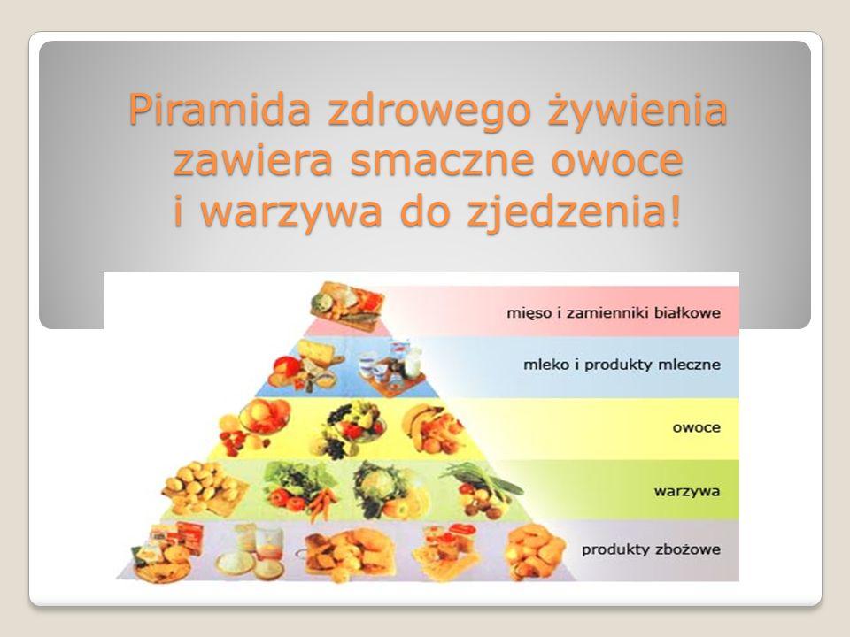 Piramida zdrowego żywienia zawiera smaczne owoce i warzywa do zjedzenia!