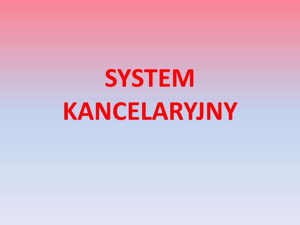 SYSTEM KANCELARYJNY