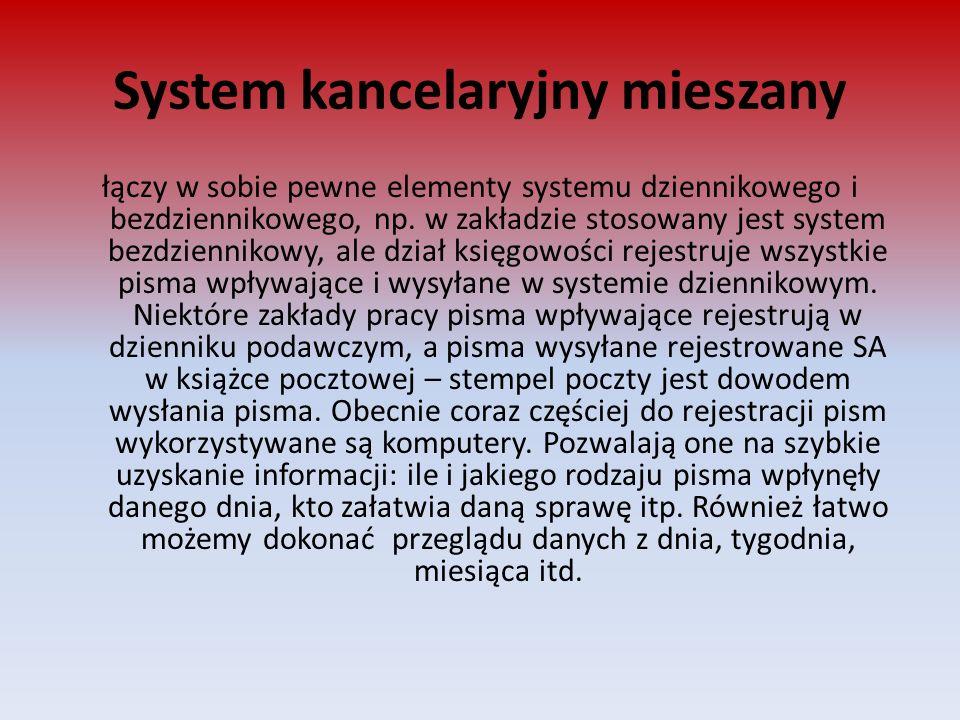 System kancelaryjny mieszany