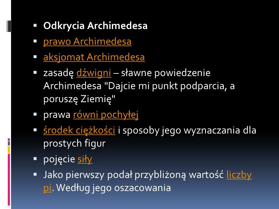 Odkrycia Archimedesa prawo Archimedesa. aksjomat Archimedesa.