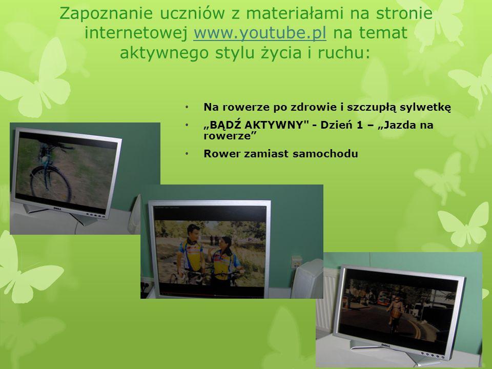 Zapoznanie uczniów z materiałami na stronie internetowej www. youtube