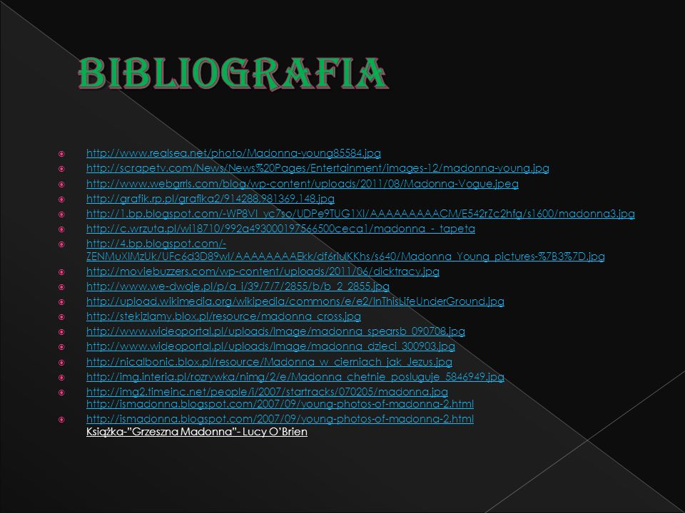 BIBLIOGRAFIA http://www.realsea.net/photo/Madonna-young85584.jpg