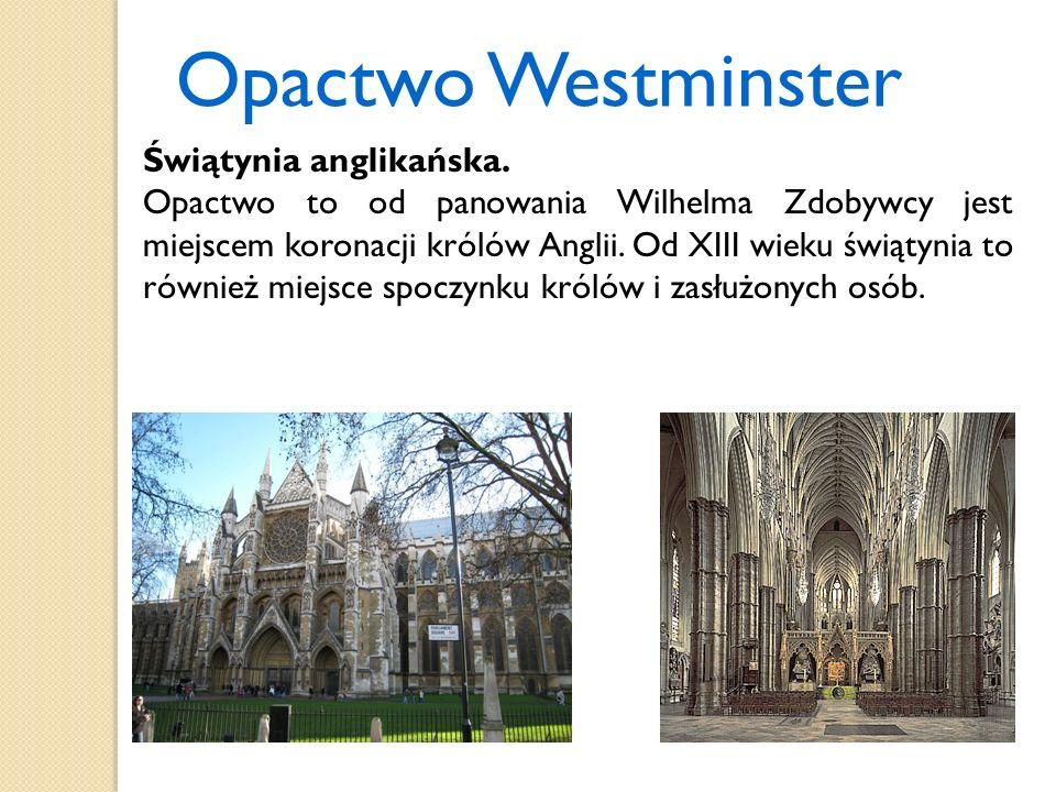 Opactwo Westminster Świątynia anglikańska.
