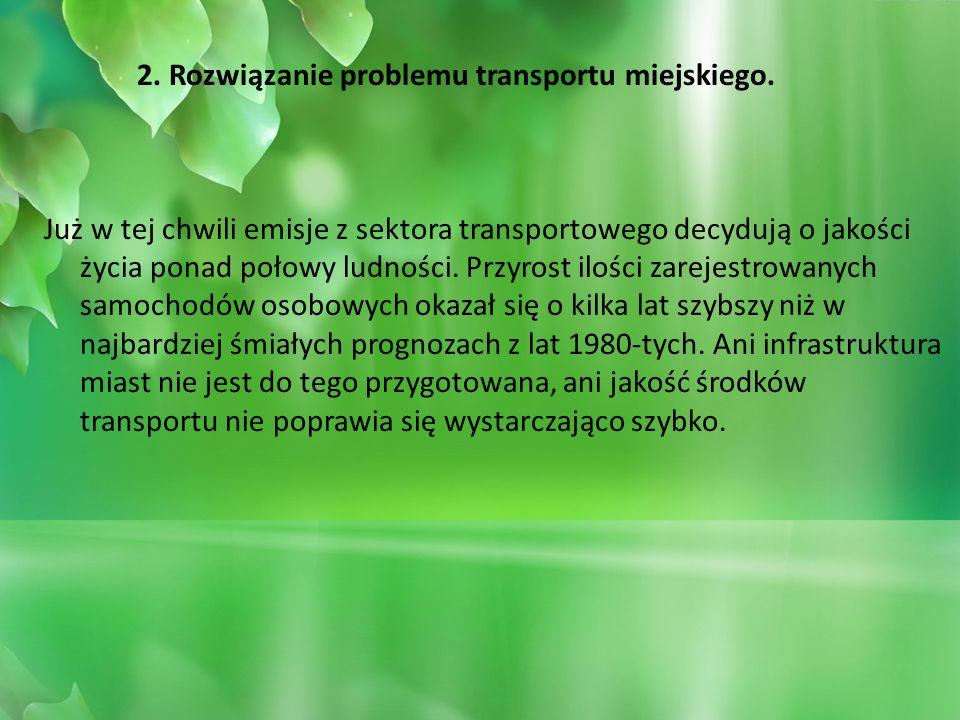 2. Rozwiązanie problemu transportu miejskiego