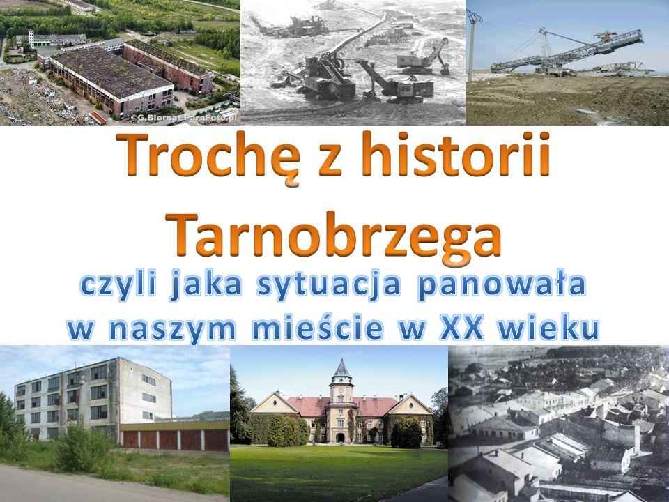 Trochę z historii Tarnobrzega