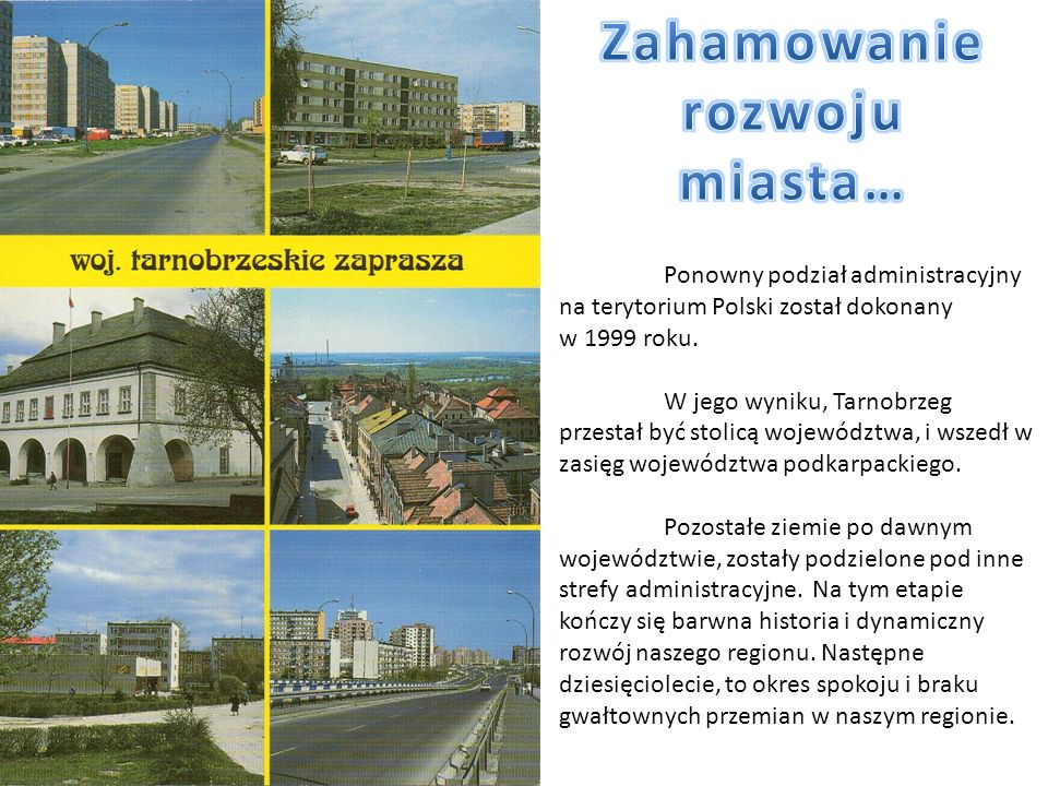 Zahamowanie rozwoju miasta…