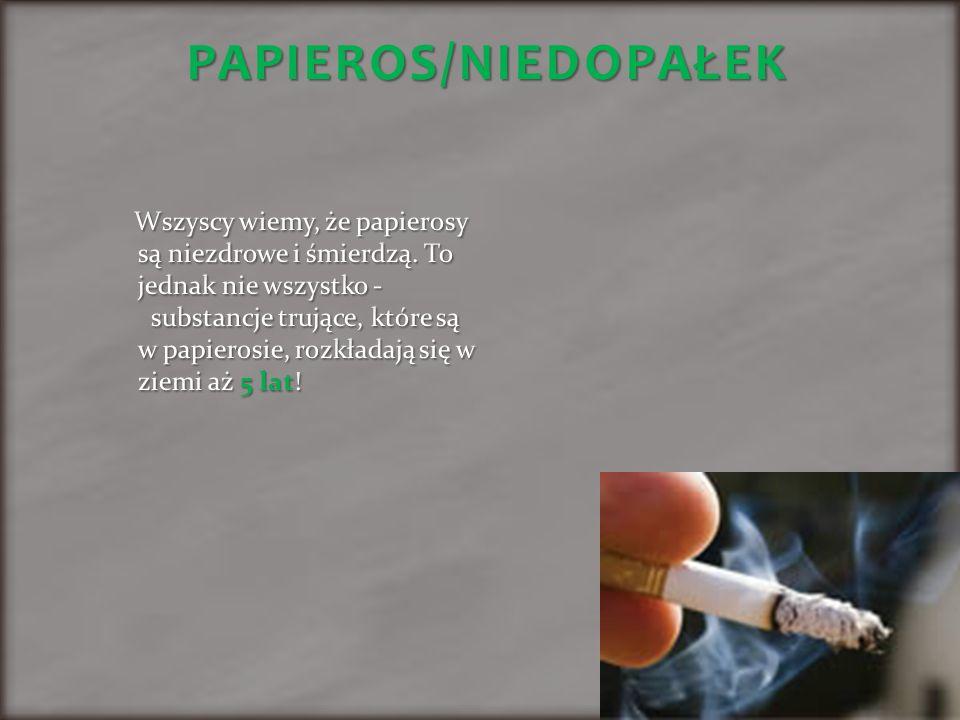 PAPIEROS/NIEDOPAŁEK