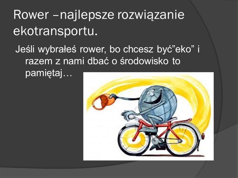Rower –najlepsze rozwiązanie ekotransportu.