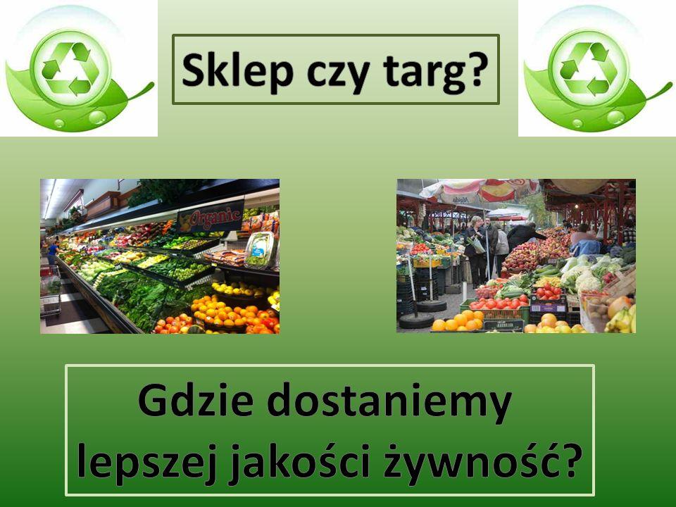 lepszej jakości żywność