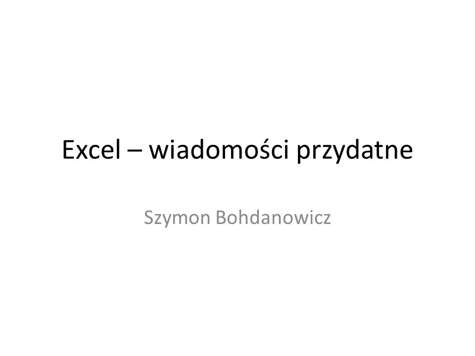 Excel – wiadomości przydatne