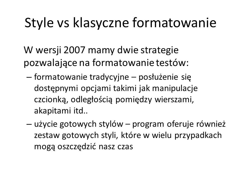 Style vs klasyczne formatowanie