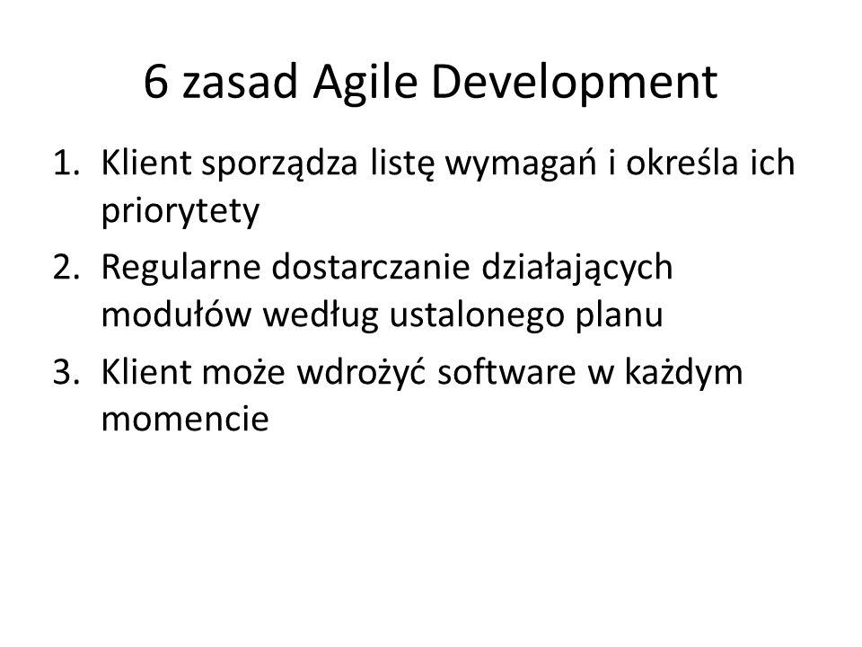 6 zasad Agile Development