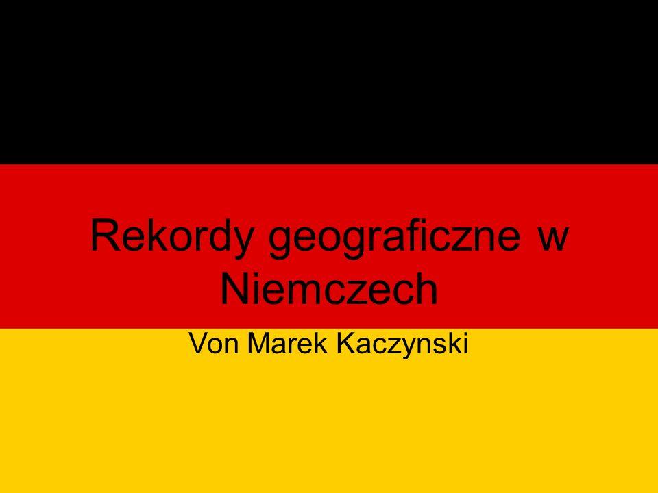 Rekordy geograficzne w Niemczech