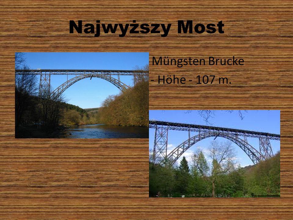 Najwyższy Most Müngsten Brucke - Höhe - 107 m.