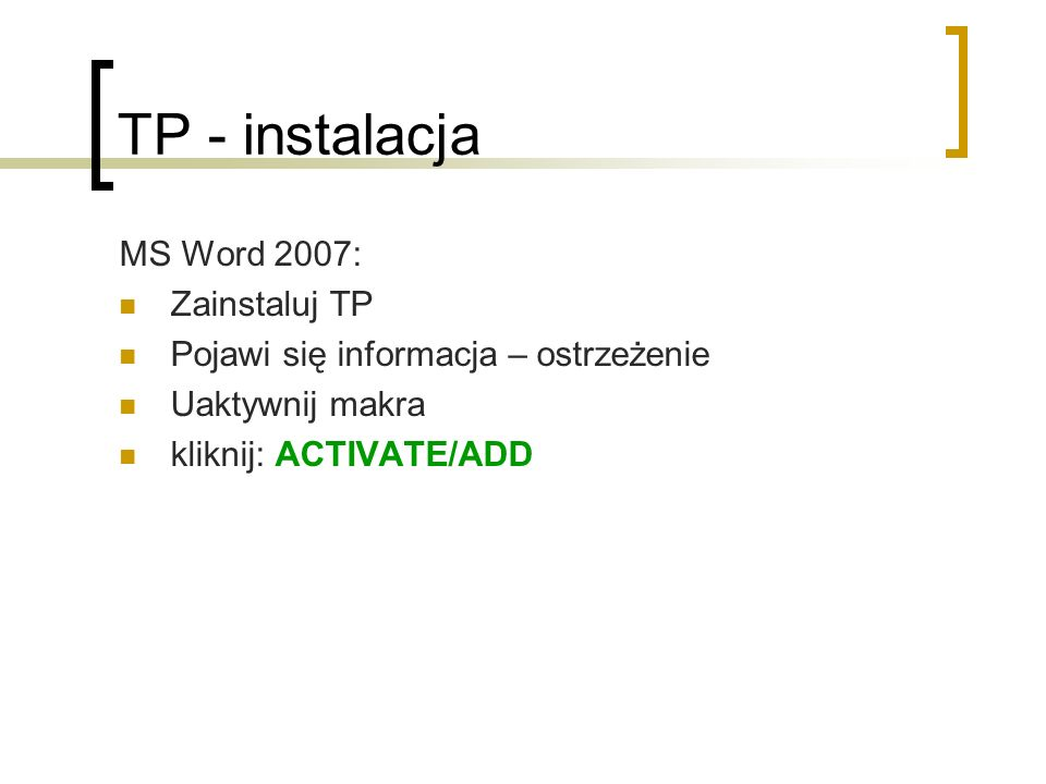 TP - instalacja MS Word 2007: Zainstaluj TP