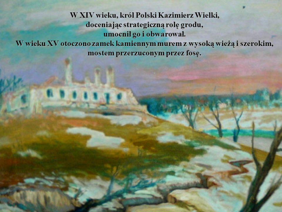 W XIV wieku, król Polski Kazimierz Wielki,