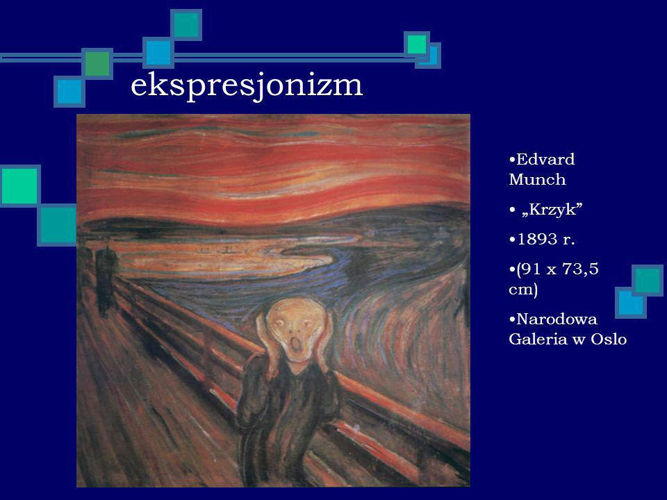 "ekspresjonizm Edvard Munch ""Krzyk 1893 r. (91 x 73,5 cm)"