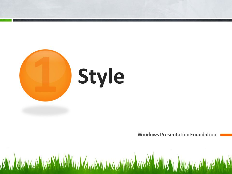 1 Style Windows Presentation Foundation