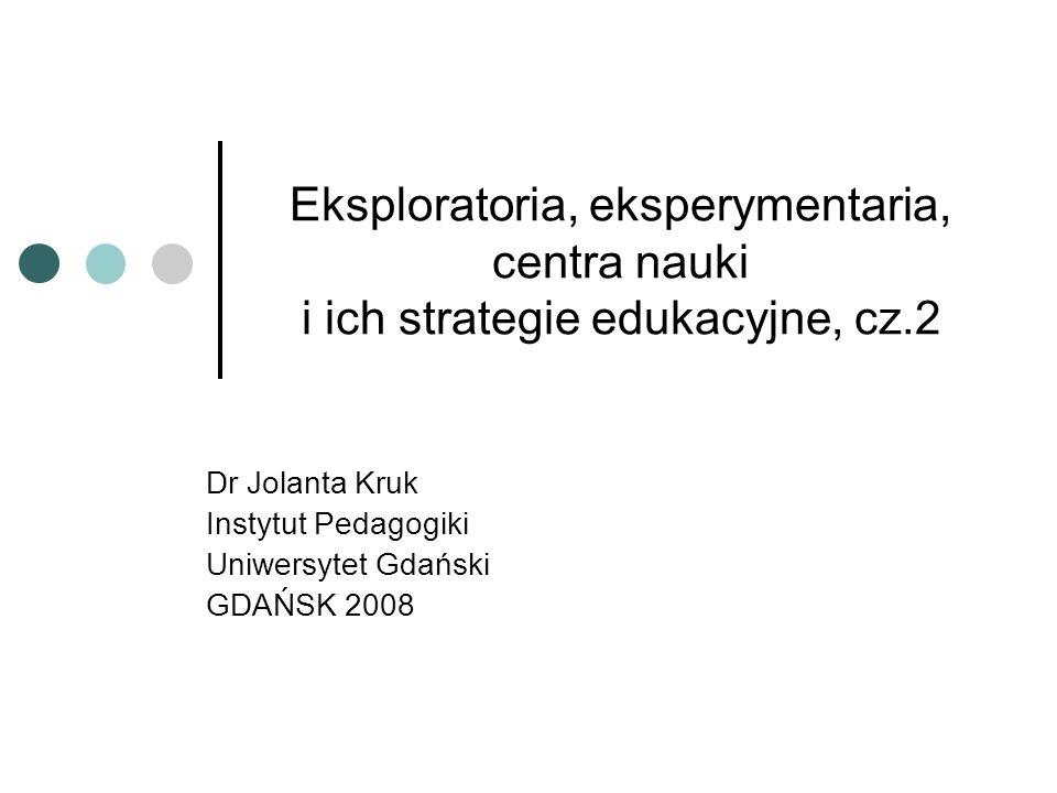 Dr Jolanta Kruk Instytut Pedagogiki Uniwersytet Gdański GDAŃSK 2008