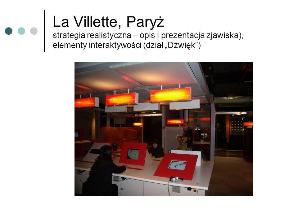 """La Villette, Paryż strategia realistyczna – opis i prezentacja zjawiska), elementy interaktywości (dział """"Dźwięk )"""