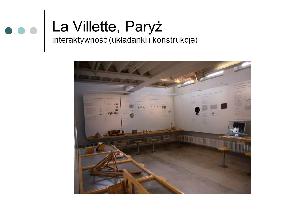 La Villette, Paryż interaktywność (układanki i konstrukcje)