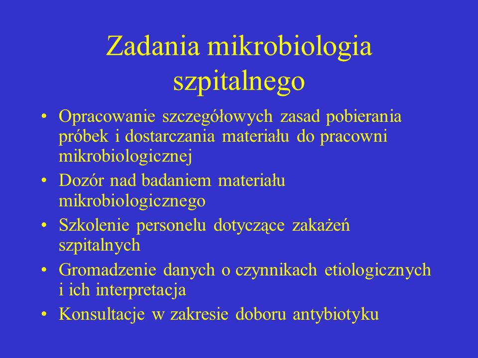 Zadania mikrobiologia szpitalnego