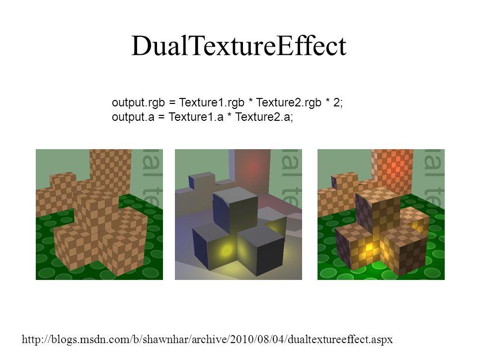 DualTextureEffect output.rgb = Texture1.rgb * Texture2.rgb * 2;
