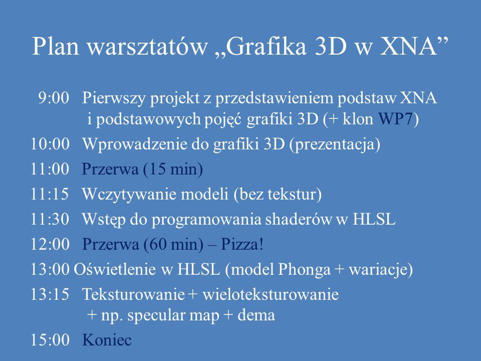 """Plan warsztatów """"Grafika 3D w XNA"""