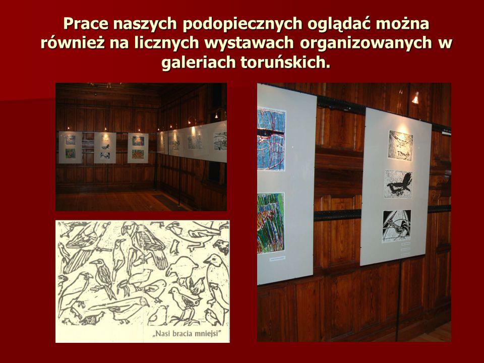 Prace naszych podopiecznych oglądać można również na licznych wystawach organizowanych w galeriach toruńskich.