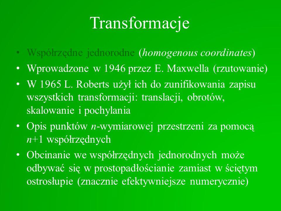 Transformacje Współrzędne jednorodne (homogenous coordinates)