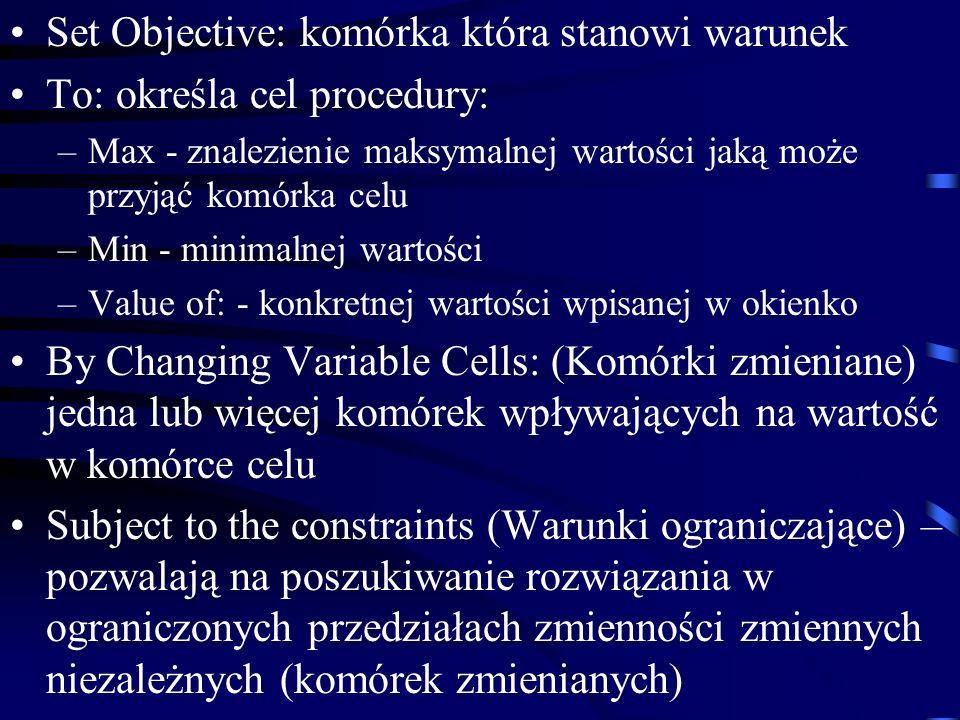Set Objective: komórka która stanowi warunek