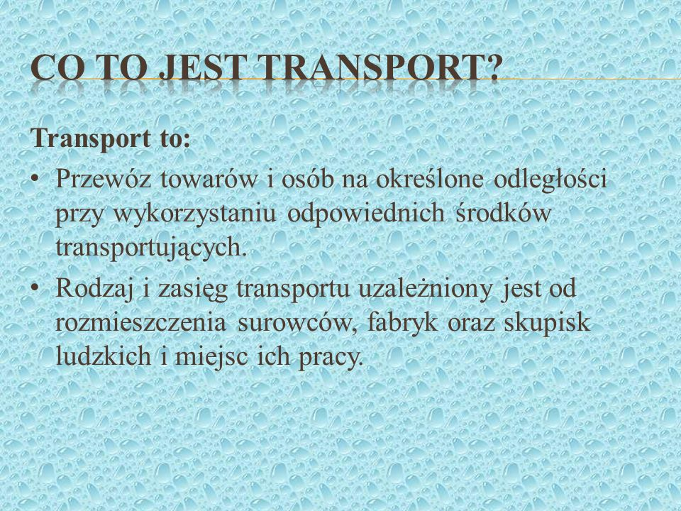 Co to jest transport Transport to: