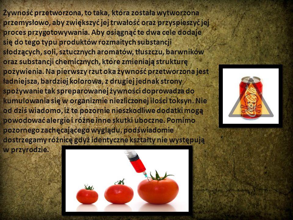 Żywność przetworzona, to taka, która została wytworzona przemysłowo, aby zwiększyć jej trwałość oraz przyspieszyć jej proces przygotowywania.