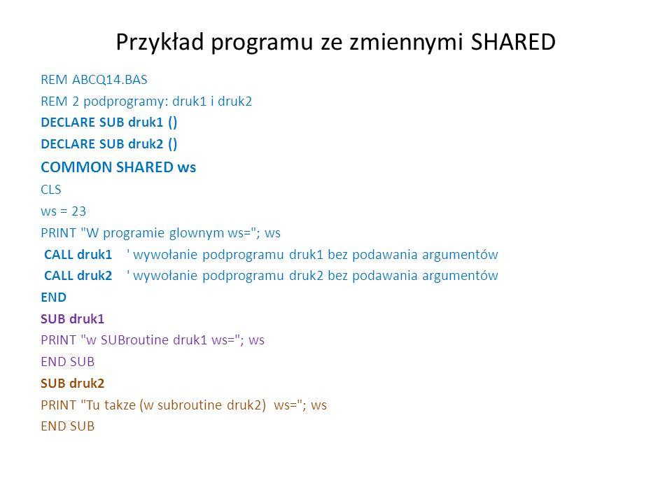 Przykład programu ze zmiennymi SHARED