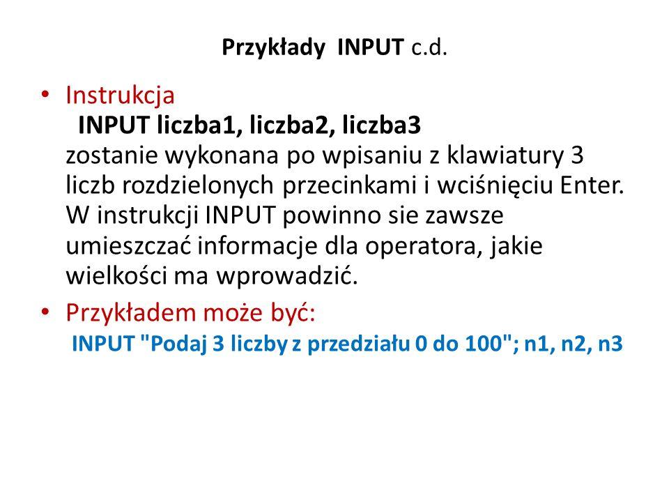 Przykłady INPUT c.d.