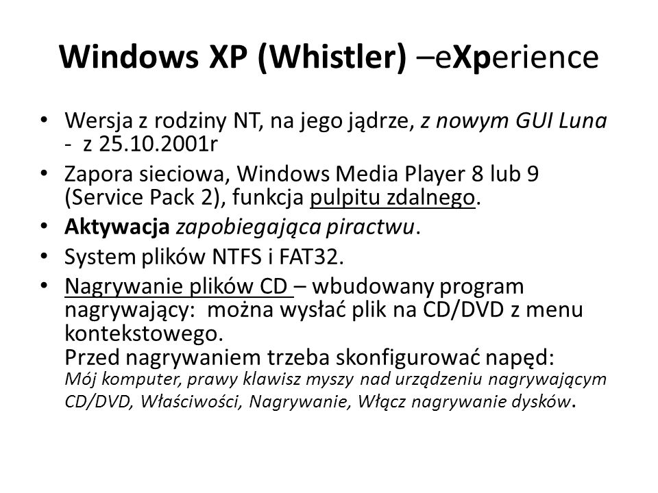 Windows XP (Whistler) –eXperience